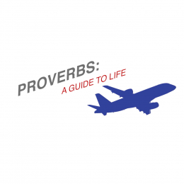 Proverbs: A Guide to Life